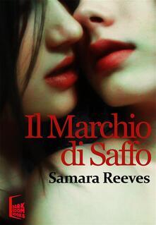 Il marchio di Saffo - Samara Reeves - ebook
