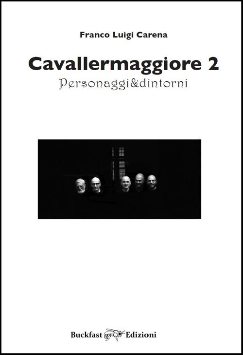 Cavallermaggiore. Personaggi & dintorni. Ediz. illustrata. Vol. 2