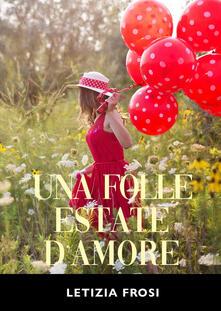 Associazionelabirinto.it Una folle estate d'amore Image