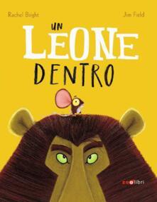 Un leone dentro. Ediz. a colori.pdf