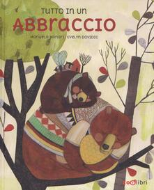 Tutto in un abbraccio. Ediz. a colori.pdf