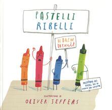 Pastelli ribelli. Ediz. a colori.pdf