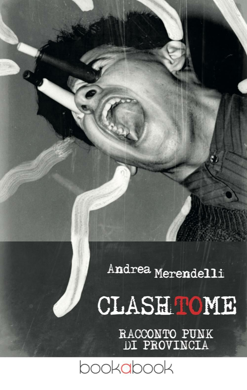 Clash to me. Racconto punk di provincia