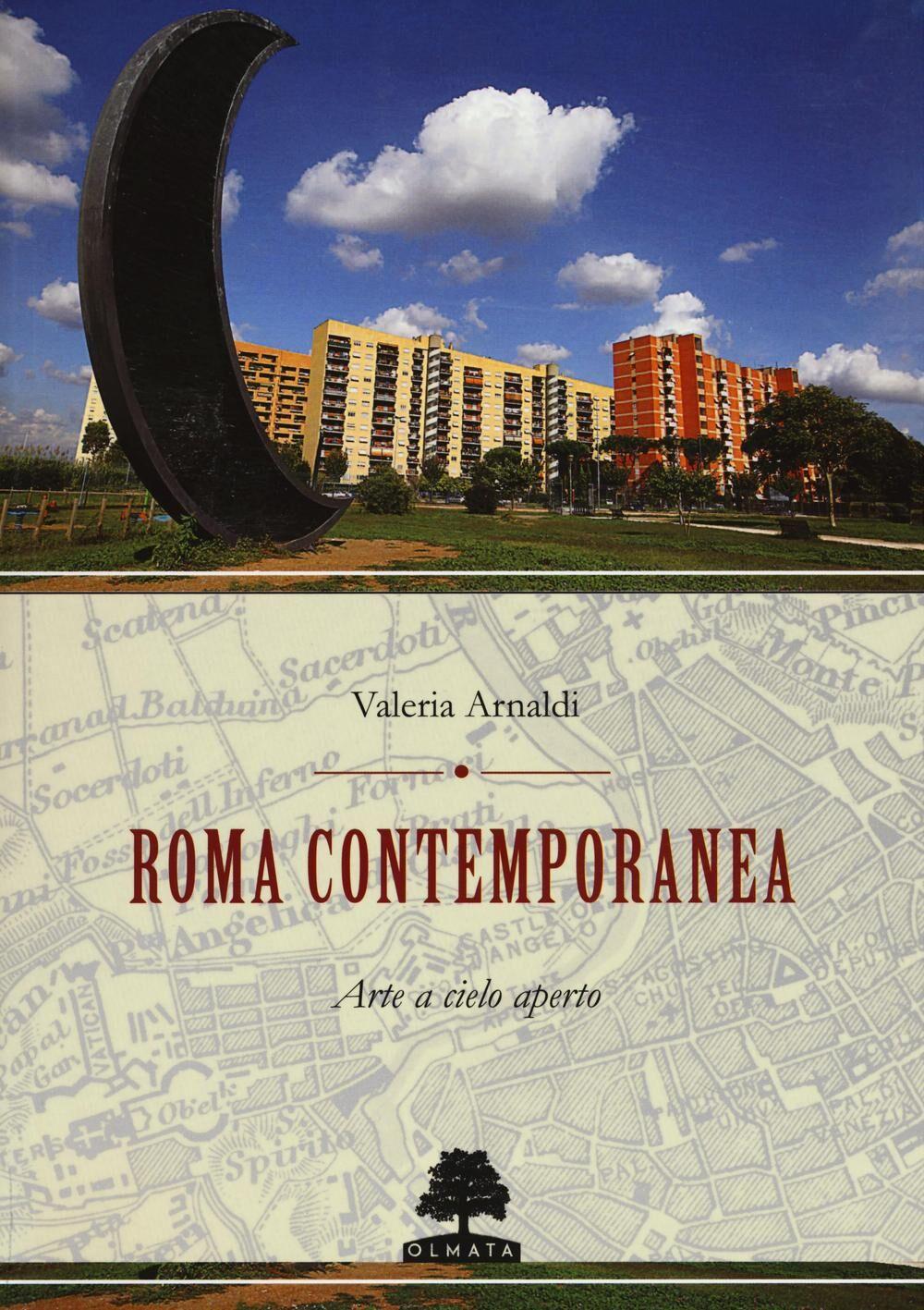 Roma contemporanea. Arte a cielo aperto