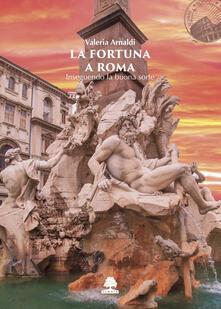 Promoartpalermo.it La fortuna a Roma. Inseguendo la buona sorte Image