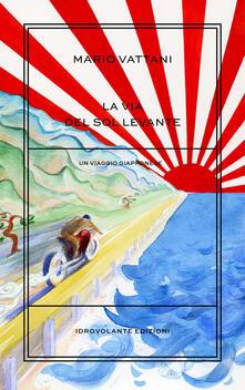 Librisulrazzismo.it La via del Sol Levante. Un viaggio giapponese Image