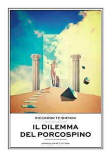 Grandtoureventi.it Il dilemma del porcospino Image
