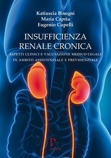 Insufficienza renale cronica. Aspetti clinici e valutazione medico-legalepar in ambito assistenziale e previdenziale.pdf