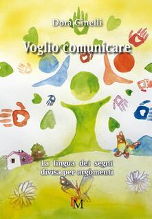 Antondemarirreguera.es Voglio comunicare. La lingua dei segni divisa per argomenti. Ediz. illustrata Image