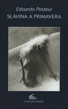Slavina a primavera - Edoardo Pasteur - copertina