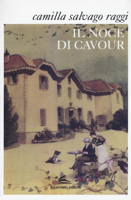 Il noce di Cavour - Camilla Salvago Raggi - copertina