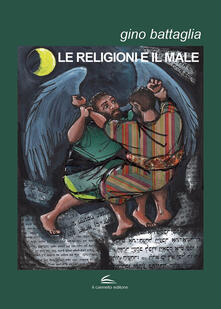 Le religioni e il male - Gino Battaglia - copertina