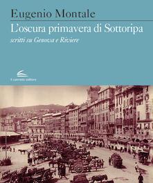 Voluntariadobaleares2014.es L' oscura primavera di Sottoripa. Scritti su Genova e Riviere Image