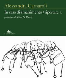 In caso di smarrimento, riportare a - Alessandra Carnaroli - copertina