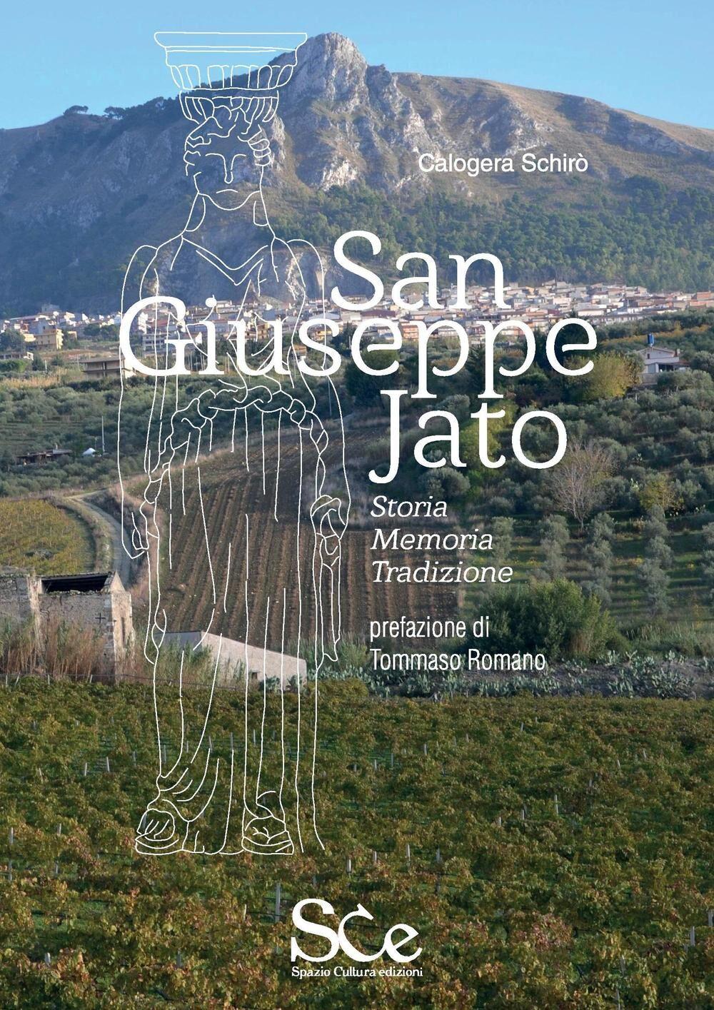 San Giuseppe Jato. Storie, memorie, tradizioni