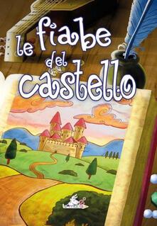 Criticalwinenotav.it Le fiabe del castello Image