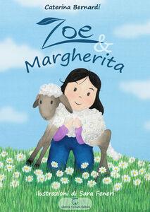 Zoe & Margherita