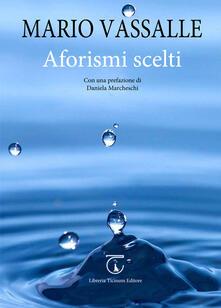 Aforismi scelti - Mario Vassalle - copertina