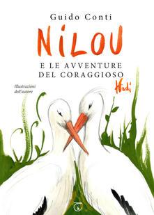 Filmarelalterita.it Nilou e le avventure del coraggioso Hadì. Ediz. illustrata Image