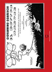 Il dottor Mabuse. Il primo fumetto pubblicato sul «Bertoldo» nel 1937. Una favola contro le dittature - Giovanni Guareschi - copertina