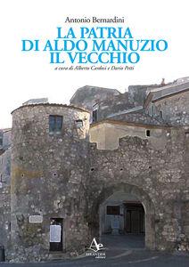 La patria di Aldo Manuzio il Vecchio