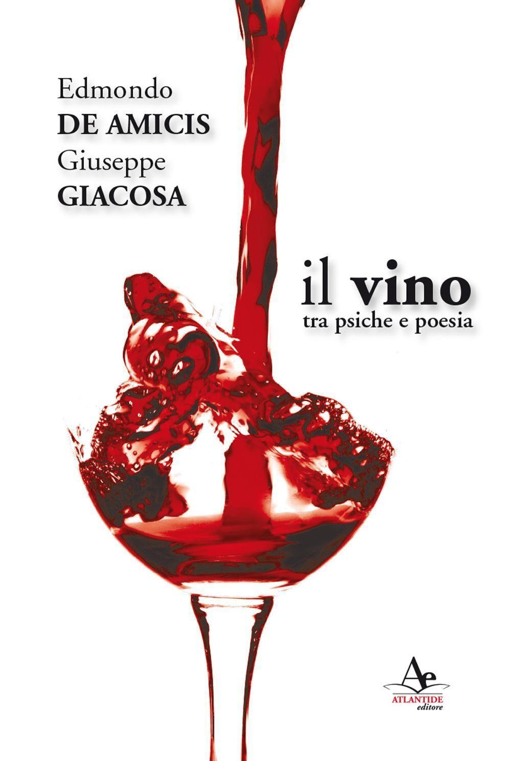 Il vino. Tra psiche e poesia
