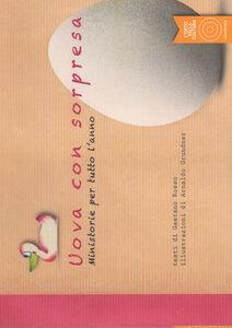 Uova con sorpresa. Ministorie per tutto l'anno