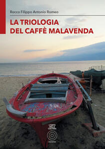 La triologia del caffè Malavenda. Ediz. integrale