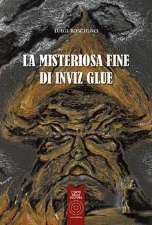 Premioquesti.it La misteriosa fine di Inviz Glue Image
