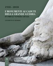 Copertina  1918-2018 : i monumenti ai caduti della Grande Guerra in Friuli Venezia Giulia : censimento in memoria