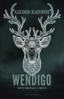 Osteriacasadimare.it Wendigo. Testo inglese a fronte Image