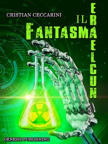 Il fantasma nucleare - Cristian Ceccarini - ebook