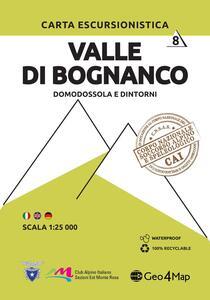 Carta escursionistica valle di Bognanco. Scala 1:25.000. Ediz. italiana, inglese e tedesca. Vol. 8: Domodossola e dintorni.