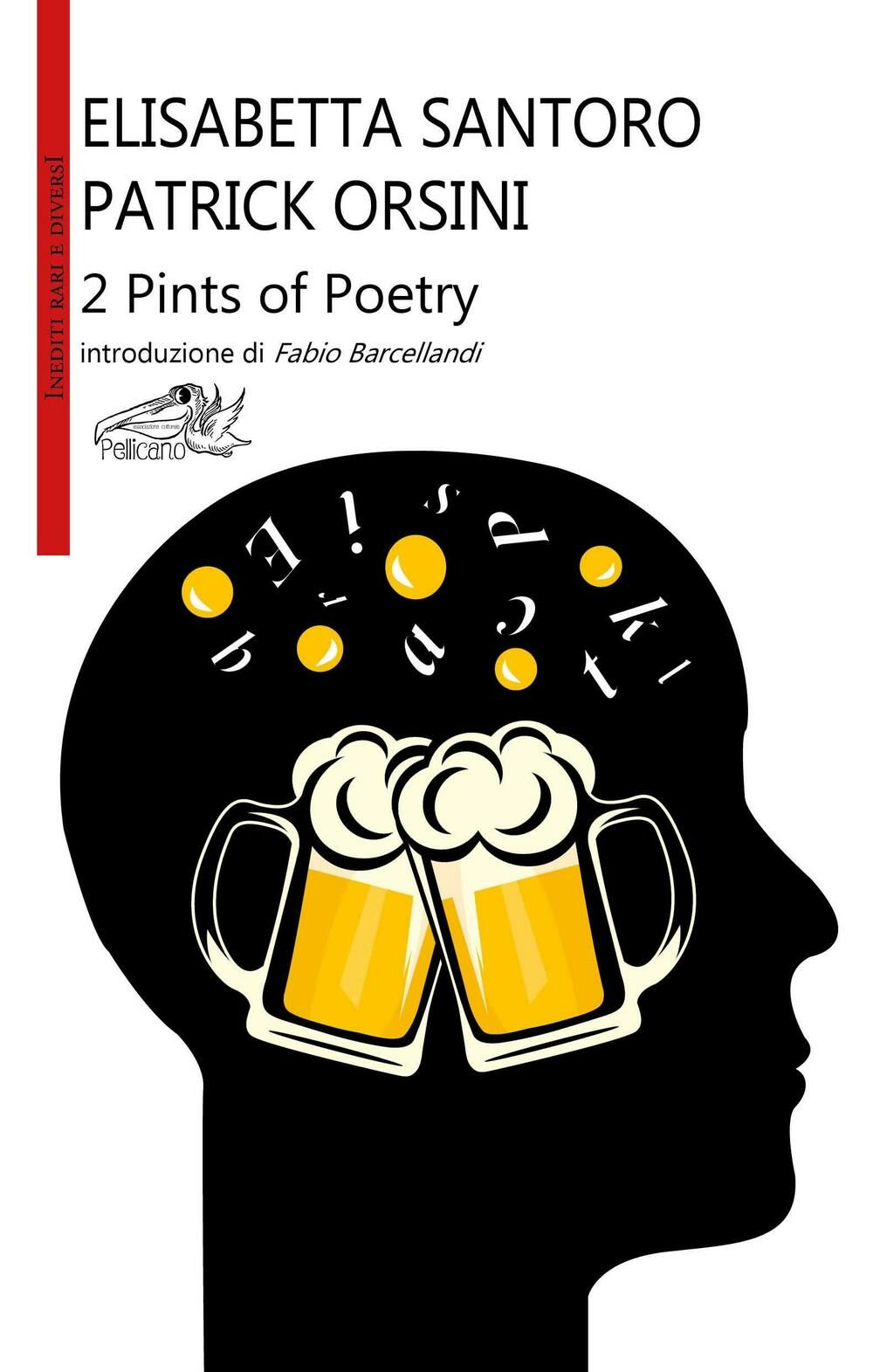 2 pints of poetry. Ediz. italiana