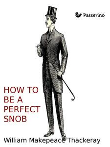 How to be a perfect snob