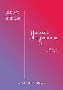 Manuale di armonia. Vol. 3: Esercizi realizzati.