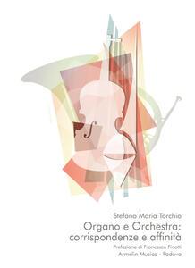 Organo e orchestra: corrispondenze e affinità