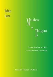 Musica e lingua. Comunicazione verbale e comunicazione musicale.pdf