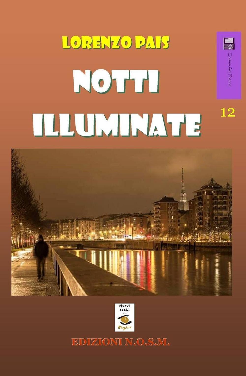 Notti illuminate