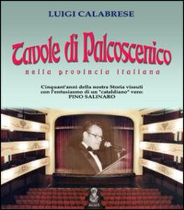 Tavole di palcoscenico nella provincia italiana