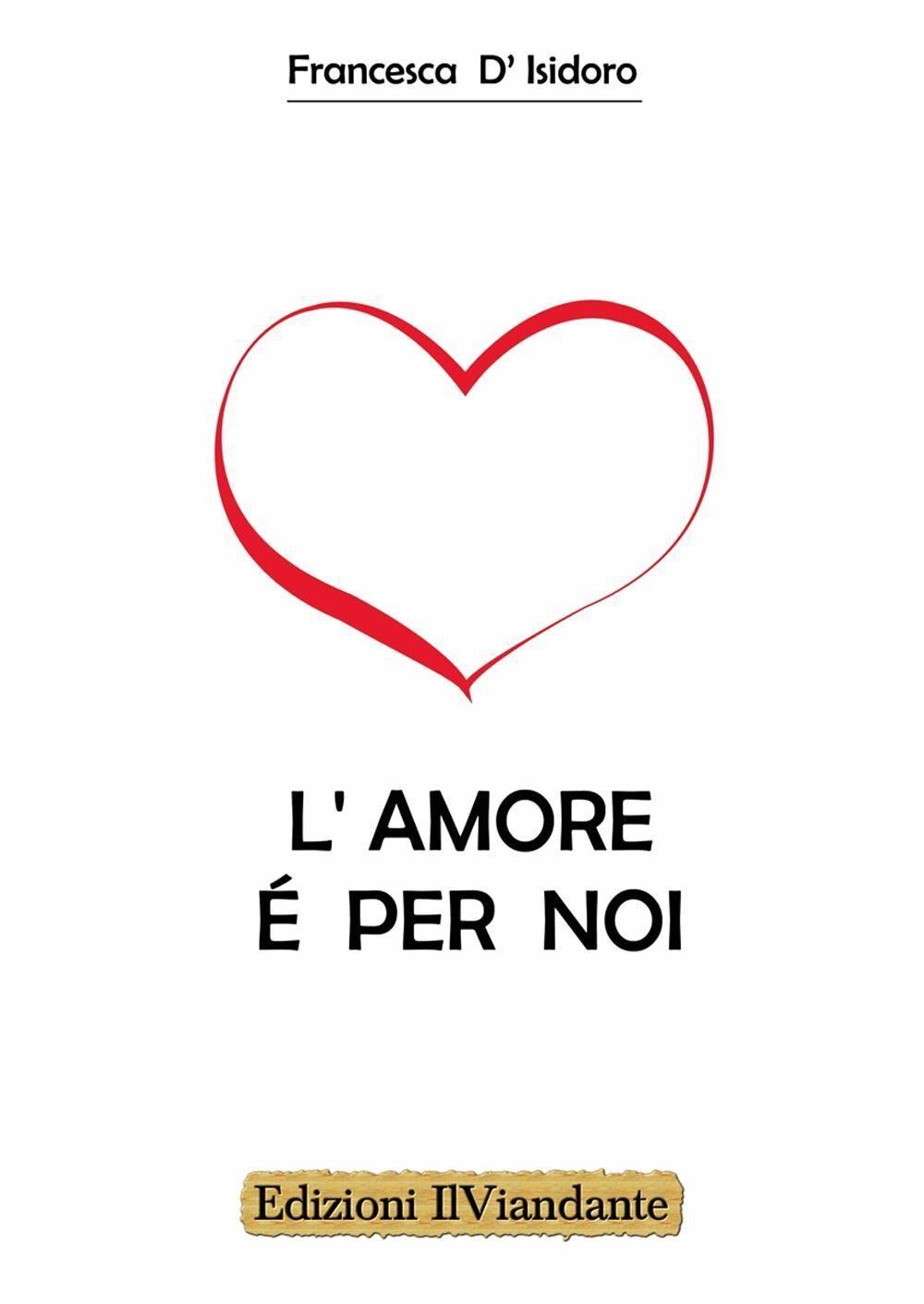 L' amore è per noi