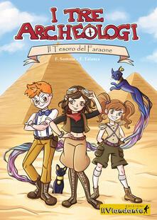 Festivalpatudocanario.es Il tesoro del faraone. I tre archeologi Image