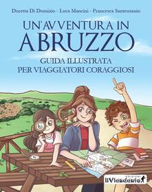 Daddyswing.es Un' avventura in Abruzzo. Guida illustrata per viaggiatori coraggiosi Image