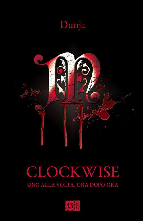 Clockwise. Uno alla volta, ora dopo ora