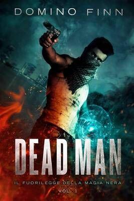 Dead man. Vol. 1