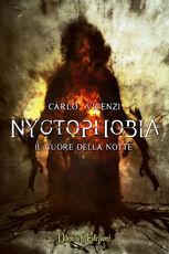 Libro Il cuore della notte. Nyctophobia. Vol. 2 Carlo Vicenzi