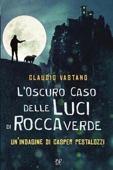 Aboutschuster.de L' oscuro caso delle luci di Roccaverde. Un'indagine di Casper Pestalozzi Image