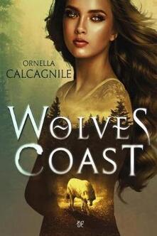 Wolves Coast - Ornella Calcagnile - copertina