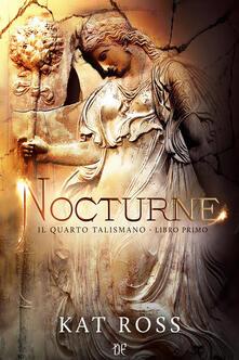 Listadelpopolo.it Nocturne. Il quarto talismano. Vol. 1 Image