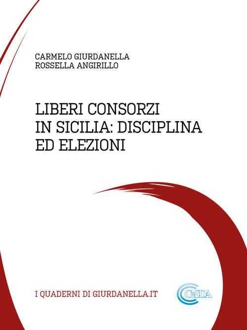 Liberi consorzi in Sicilia: disciplina ed elezioni